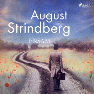 Ensam (ljudbok) av August Strindberg