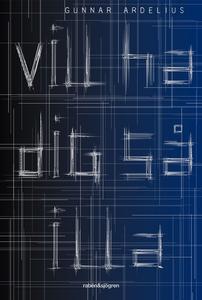 Vill ha dig så illa (e-bok) av Gunnar Ardelius