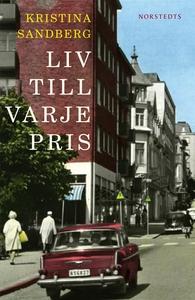 Liv till varje pris (e-bok) av Kristina Sandber