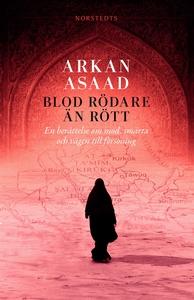 Blod rödare än rött (e-bok) av Arkan Asaad