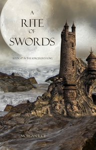A Rite of Swords (Book #7 in the Sorcerer's Rin