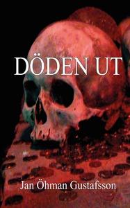 Döden ut (e-bok) av Jan Öhman Gustafsson