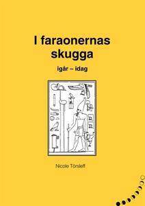 I faraonernas skugga (e-bok) av Nicole Törsleff