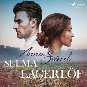Anna Svärd (ljudbok) av Selma Lagerlöf