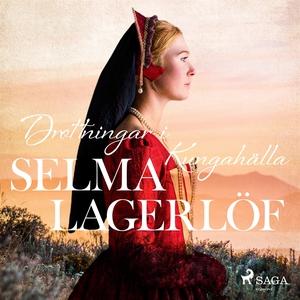 Drottningar i Kungahälla (ljudbok) av Selma Lag