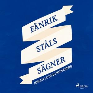 Fänrik Ståls Sägner (ljudbok) av Johan Ludvig R