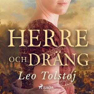 Herre och Dräng (ljudbok) av Leo Tolstoj, Lev T