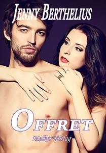 Offret (e-bok) av Jenny Berthelius