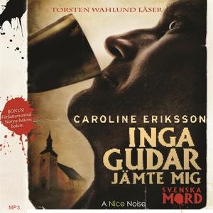 Inga gudar jämte mig (ljudbok) av Caroline Erik