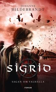 Sigrid (e-bok) av Johanne Hildebrandt