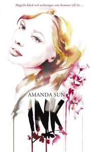 Ink (e-bok) av Amanda Sun