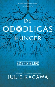 De odödligas hunger (e-bok) av Julie Kagawa