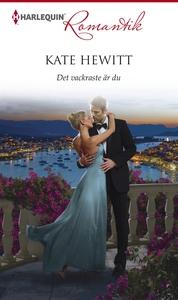 Det vackraste är du (e-bok) av Kate Hewitt