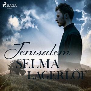 Jerusalem (ljudbok) av Selma Lagerlöf