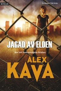 Jagad av elden (e-bok) av Alex Kava