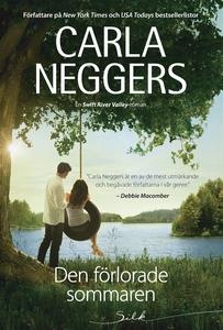 Den förlorade sommaren (e-bok) av Carla Neggers