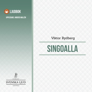 Singoalla (ljudbok) av Viktor Rydberg