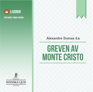 Greven av Monte Cristo (ljudbok) av Alexandre D
