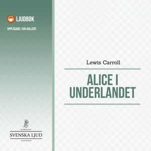 Alice i Underlandet (ljudbok) av Lewis Carroll,