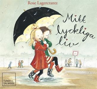 Mitt lyckliga liv (ljudbok) av Rose Lagerkrantz