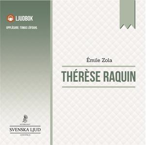 Therese Raquin (ljudbok) av Emile Zola