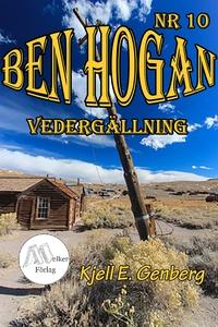 Ben Hogan Nr 10 - Vedergällningen (e-bok) av Kj