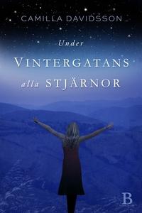 Under Vintergatans alla stjärnor (e-bok) av Cam