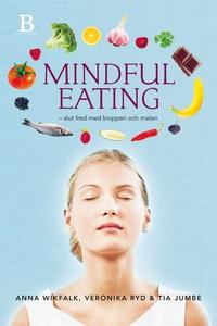 Mindful Eating (e-bok) av Veronika Ryd, Anna Wi