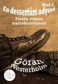 En desertörs odyssé - Del 1 - Finska vikens marinkommando