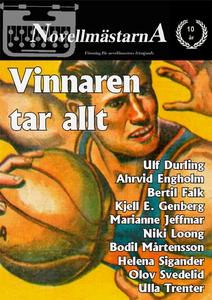 Vinnaren tar allt (e-bok) av Novellmästarna, Ul