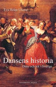 Dansens historia: Dans och lek i Sverige (e-bok