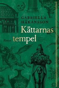 Kättarnas tempel (e-bok) av Gabriella Håkansson