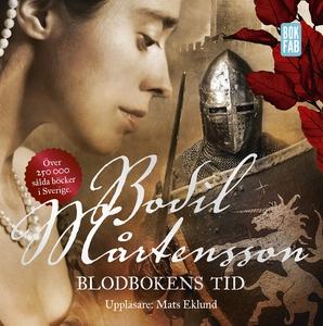 Blodbokens tid (ljudbok) av Bodil Mårtensson