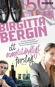 Ett oemotståndligt förslag (e-bok) av Birgitta