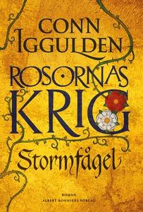 Stormfågel : Rosornas krig I (e-bok) av Conn Ig