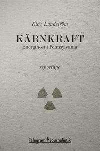 Kärnkraft - Energihöst i Pennsylvania (e-bok) a