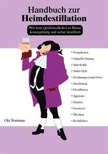 Handbuch zur Heimdestillation (e-bok) av Ola No