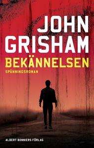 Bekännelsen (e-bok) av John Grisham