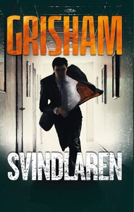 Svindlaren (e-bok) av John Grisham