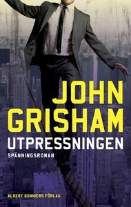 Utpressningen (e-bok) av John Grisham