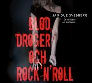 Blod, droger och rock'n'roll