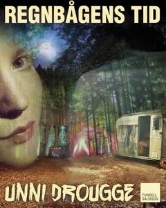 Regnbågens tid (e-bok) av Unni Drougge