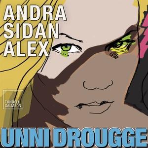 Andra sidan Alex (ljudbok) av Unni Drougge
