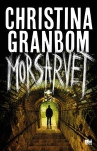 Morsarvet (e-bok) av Christina Granbom