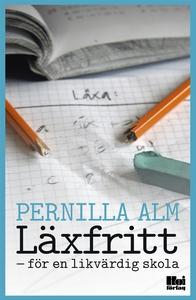 Läxfritt : för en likvärdig skola (e-bok) av Pe
