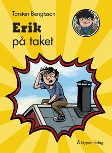 Erik på taket (e-bok) av Torsten Bengtsson