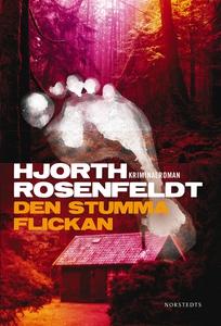 Den stumma flickan (e-bok) av Hans Rosenfeldt,