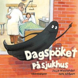 Dagspöket på sjukhus (ljudbok) av Jujja Wieslan