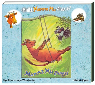 Mamma Mu gungar (ljudbok) av Jujja Wieslander