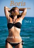 Boris berättar erotiska minnen från Grekland - Del 4